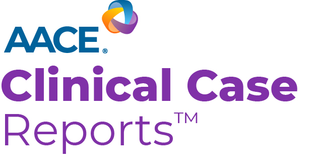 AACE Clinical Case Reports