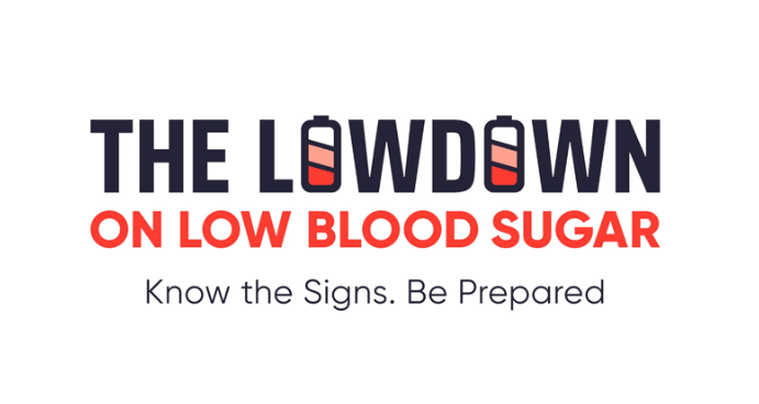 The Lowdown On Low Blood Sugar Campaign