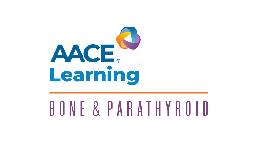 AACE Learning: Bone and Parathyroid